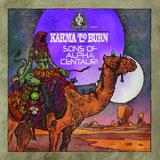 Karma To Burn / Sons Of Alpha Centauri 'Six/66'