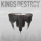 Kings Destroy - S/T