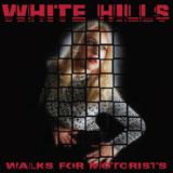 White Hills 'Walks For Motorists'