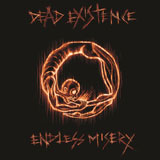 Dead Existence 'Endless Misery'