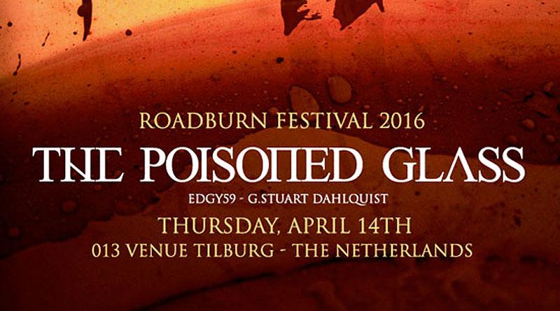 Roadburn 2016 The Poisoned Glass