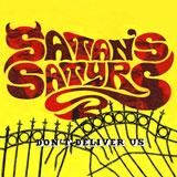 Satan's Satyrs 'Don't Deliver Us'