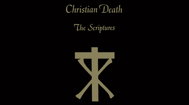 Christian Death 'The Scriptures'