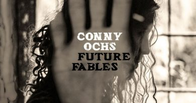 Conny Ochs 'Future Fables'