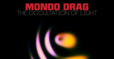 Mondo Drag 'The Occultation Of Light'
