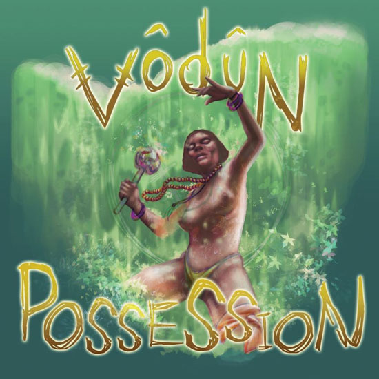 Vodun 'Possession' Artwork