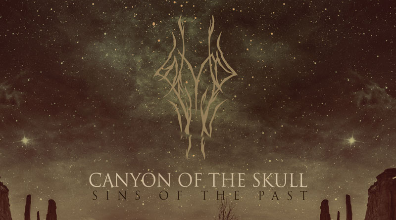Canyon Of The Skull 'Sins Of The Past'