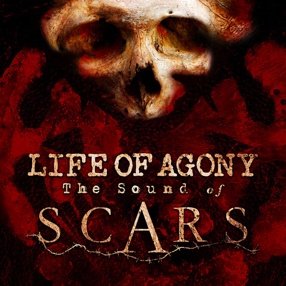 Life Of Agony 'Sound Of Scars'