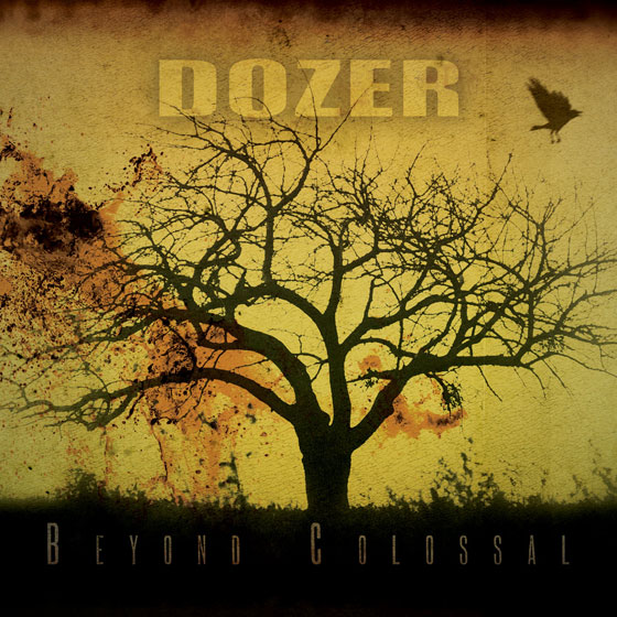 Dozer 'Beyond Colossal'