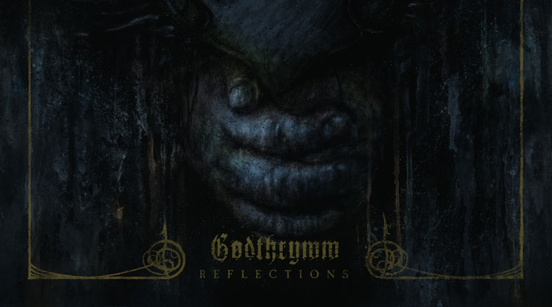 Godthrymm 'Reflections'