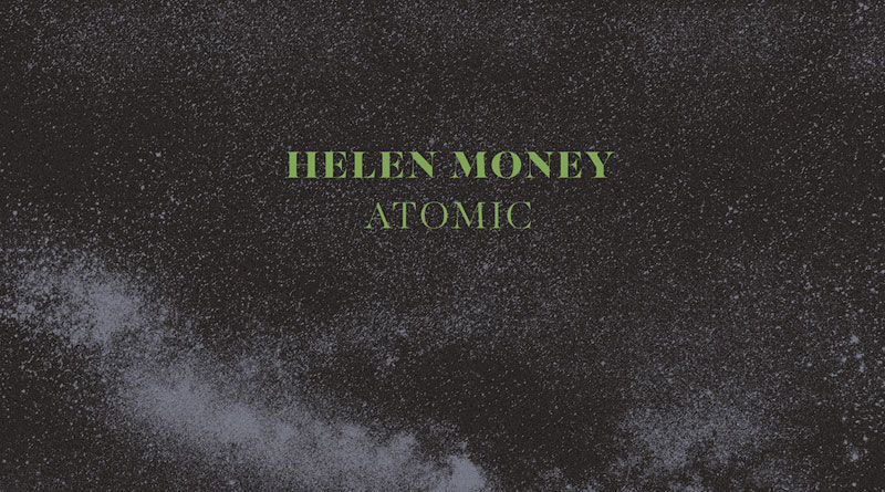 Helen Money 'Atomic'