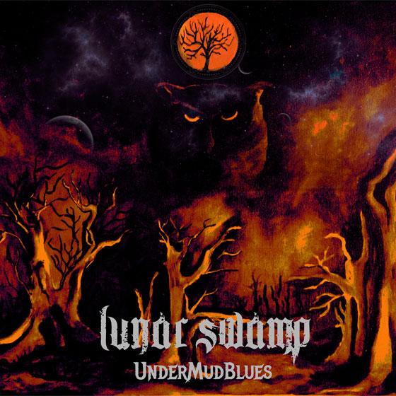 Lunar Swamp 'UnderMudBlues'