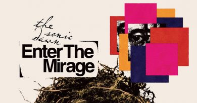 The Sonic Dawn 'Enter The Mirage'