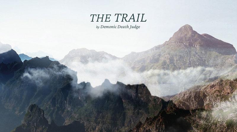 Demonic Death Judge 'The Trail'