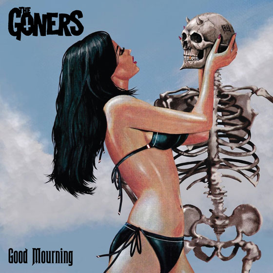 The Goners 'Good Mourning'
