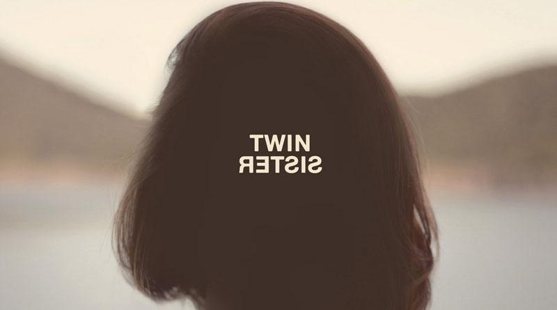 Twin Sister 'Twin Sister'