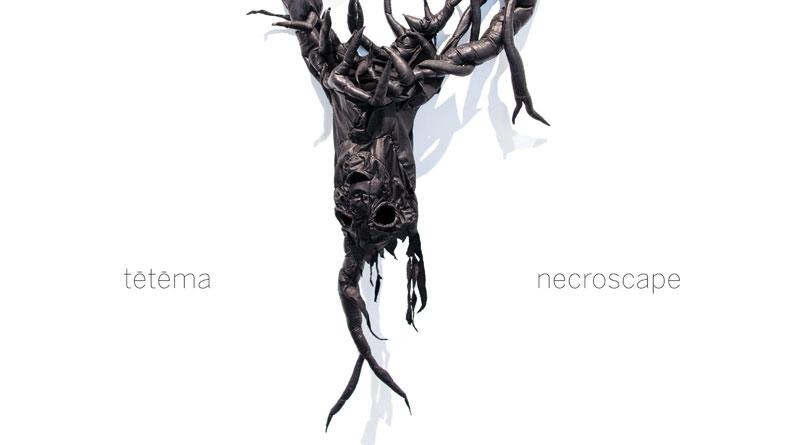 tētēma 'Necroscape'
