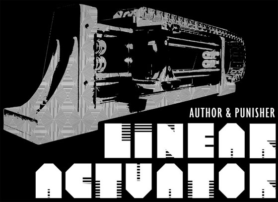 Author & Punisher - Linear Actuator