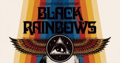 Black Rainbows 'Cosmic Ritual Supertrip'