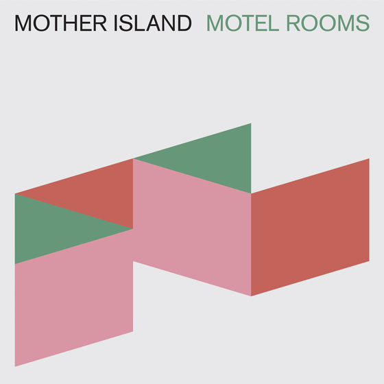 Mother Island 'Motel Rooms'