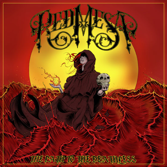 Red Mesa 'The Path To The Deathless'