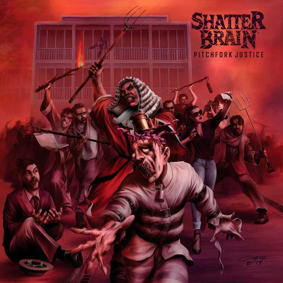 Shatter Brain 'Pitchfork Justice'