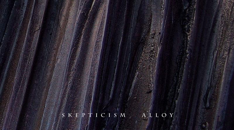 Skepticism 'Alloy'
