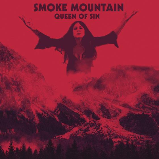 Smoke Mountain 'Queen Of Sin'
