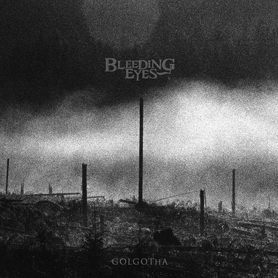 Bleeding Eyes 'Golgotha'