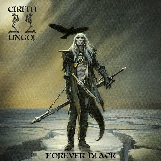 Cirith Ungol 'Forever Black'