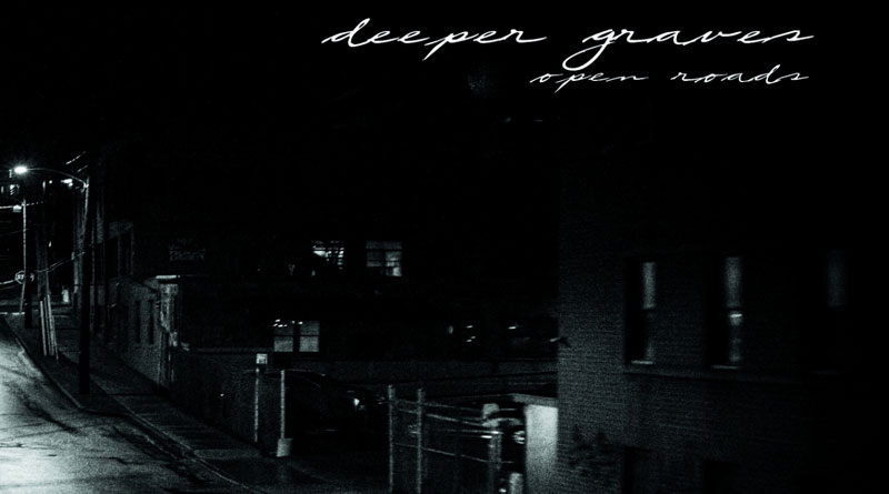 Deeper Graves 'Open Roads'