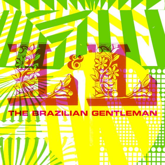 The Brazilian Gentleman 'L & L'