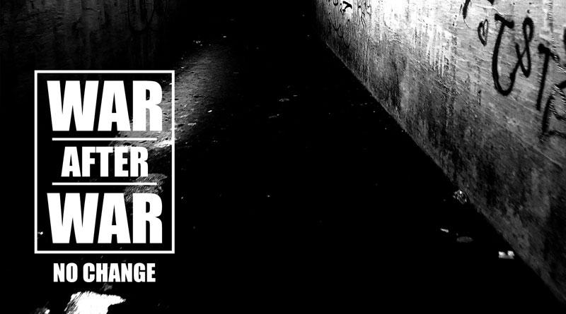 War After War 'No Change'