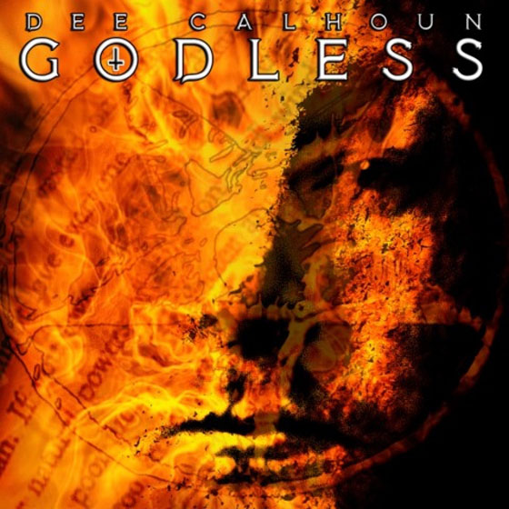 Dee Calhoun 'Godless'