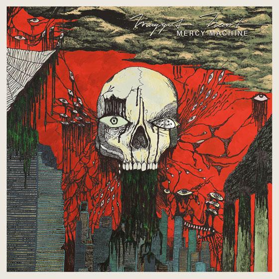 Maggot Heart 'Mercy Machine'