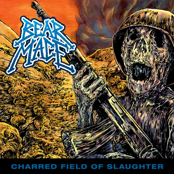 Bear Mace 'Charred Field Of Slaughter'