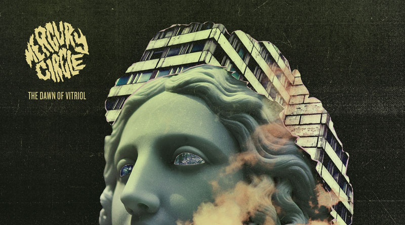 Review: Mercury Circle 'The Dawn Of Vitriol'