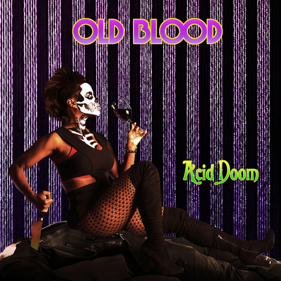 Old Blood 'Acid Doom'