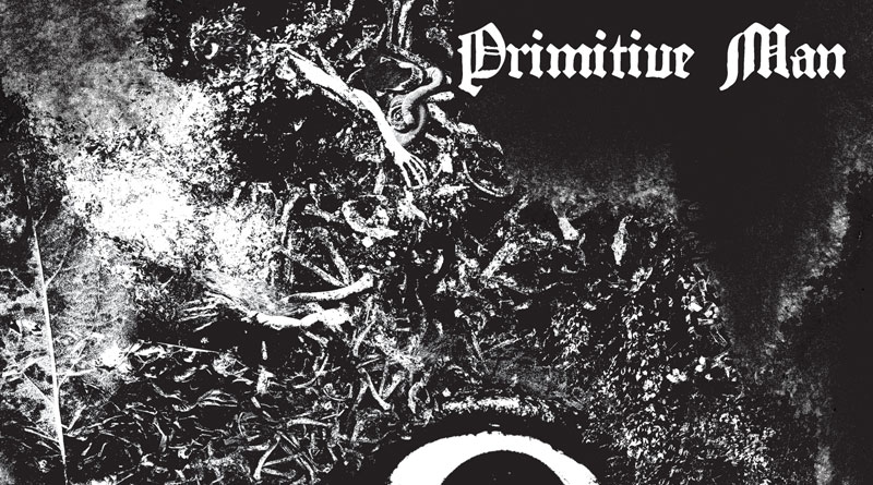Primitive Man 'Immersion'