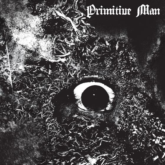 Primitive Man 'Immersion'