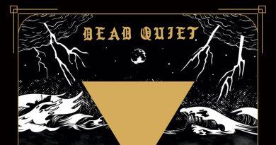 Dead Quiet 'Truth And Ruin'