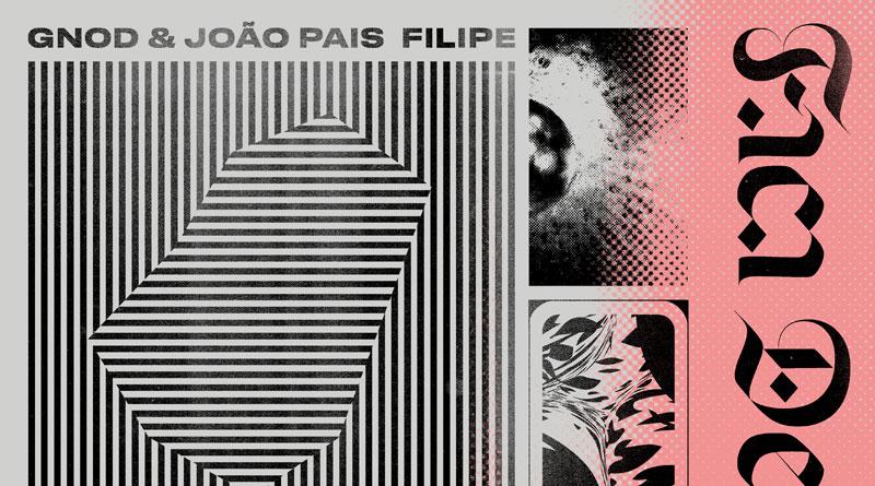 Gnod & João Pais Filipe 'Faca De Fogo'
