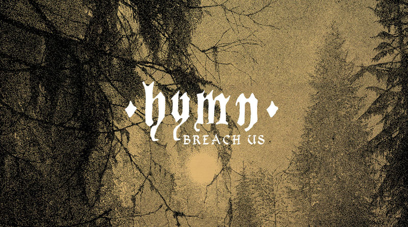 Hymn 'Breach Us'