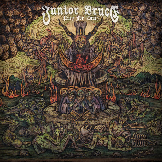Junior Bruce 'Pray For Death'
