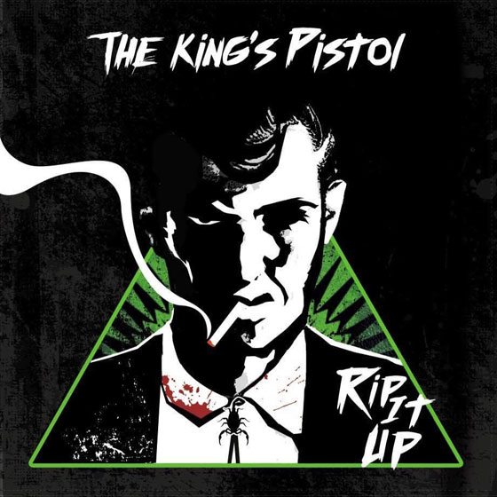 The King's Pistol 'Rip It Up' EP
