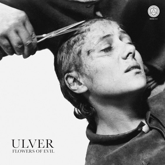 Ulver 'Flowers Of Evil'