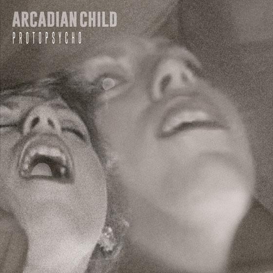 Arcadian Child 'Protopsycho'