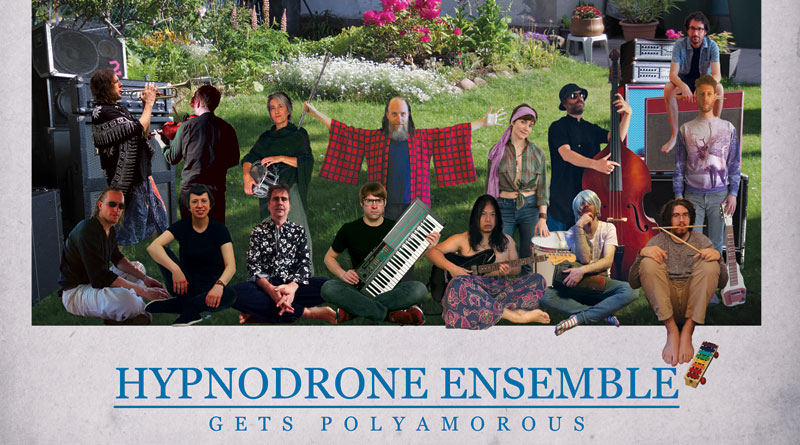 Hypnodrone Ensemble 'Gets Polyamorous'