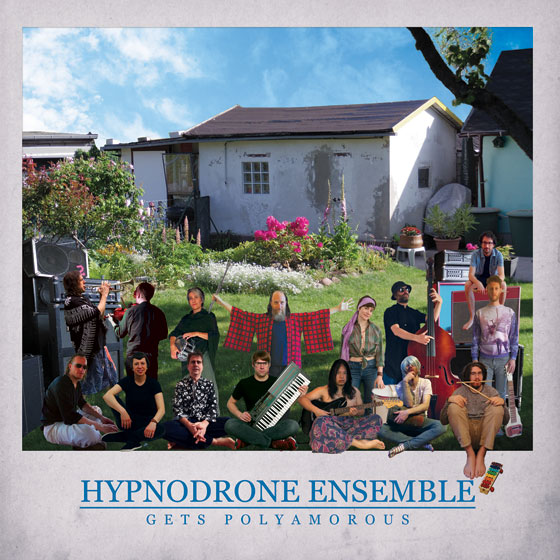 Hypnodrone Ensemble 'Gets Polyamorous'