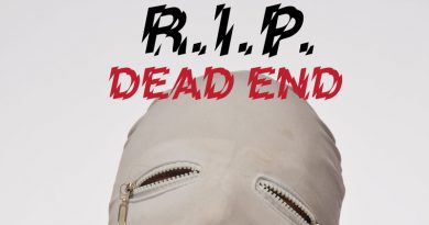 R.I.P. 'Dead End'